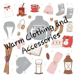Warm Clothing & Accessories